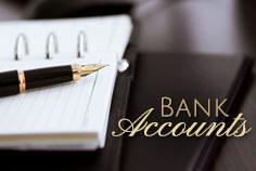 How do we handle the bank accounts?